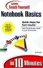 Sams teach yourself Notebook basics in 10 minutes
