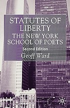 Statutes of liberty : the New York school of poets