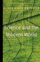 Science and the modern world : Lowell lectures, 1925