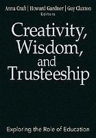 Creativity, wisdom, and trusteeship : exploring the role of education