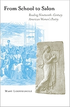 From school to salon : reading nineteenth-century American women's poetry