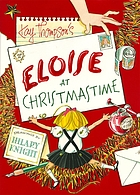 Kay Thompson's Eloise at Christmastime