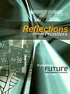 Reflections from the frontiers, explorations for the future : Gordon Research Conferences, 1931-2006