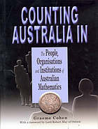 Counting Australia in : the people, organisations and institutions of Australian mathematics