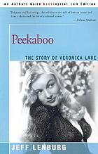 Peekaboo : the story of Veronica Lake