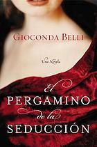 El pergamino de la seducción : una novela