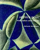 Arthur Dove : watercolors and pastels