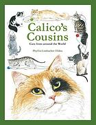 Calico's cousins : cats from around the world