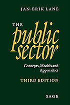 The public sector : concepts, models and approaches