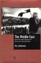 The Middle East : from the end of empire to the end of the Cold War