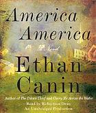America America [a novel]