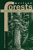 American forests : nature, culture, and politics