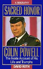 Sacred honor : a biography of Colin Powell