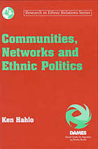 Communities, networks, and ethnic politics