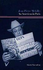 Jean-Pierre Melville : an American in Paris
