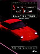 Sun performance and tuning : Java and the Internet