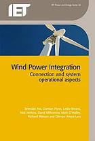 Wind power integration connection and system operational aspects