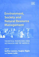 Environment, society, and natural resource management : theoretical perspectives from Australasia and the Americas
