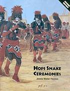 Hopi snake ceremonies : an eyewitness account