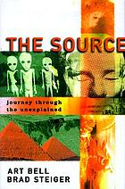 The source : journey through the unexplained