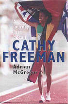 Cathy Freeman : a journey just begun