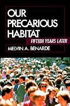 Our precarious habitat : fifteen years later