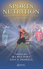 Sports nutrition : energy metabolism and exercise