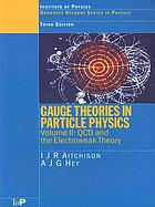 Gauge theories in particle physics : a practical introduction. Vol. 2, QCD and the electroweak theory