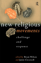 New religious movements : challenge and response
