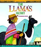 The Llama's secret : a Peruvian legend