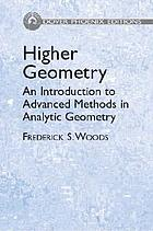 Higher geometry; an introduction to advanced methods in analytic geometry