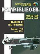 Kampfflieger : bombers of the Luftwaffe