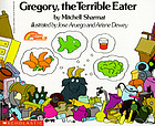 Gregory the terrible eater ; Gila monsters meet you at the airport