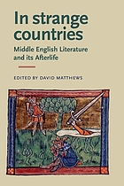 In strange countries : Middle English literature and its afterlife : essays in memory of J.J. Anderson