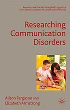 Researching communication disorders