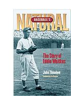 Baseball's natural : the story of Eddie Waitkus