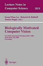 Biologically motivated computer vision : First IEEE International Workshop BMCV 2000, Seoul, Korea, May 2000 : proceedings