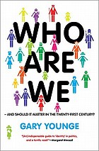 Who Are We-- And Should It Matter in the 21st Century?Who are we--and should it matter in the twenty-first century?