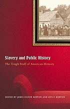 Slavery and public history : the tough stuff of American memory