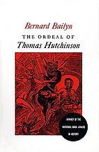 The ordeal of Thomas Hutchinson