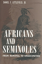 Africans and Seminoles : from removal to Emancipation