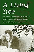 A living tree the roots and growth of Jewish law