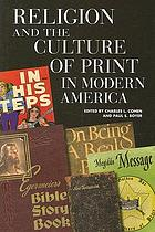 Religion and the culture of print in modern AmericaReligion and the culture of print in modern America
