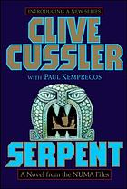 Serpent : a novel from the NUMA Files