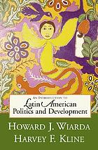 An introduction to Latin American politics and development