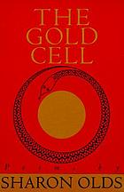 The gold cell : poems