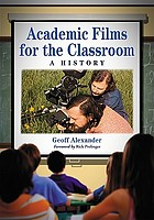 Academic films for the classroom a history