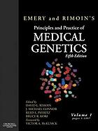 Emery and Rimoin's principles and practice of medical genetics