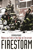 Firestorm : American film in the age of terrorism