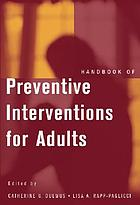 Handbook of preventive interventions for adults